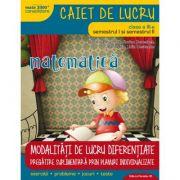 MATEMATICA - CONSOLIDARE. MODALITATI DE LUCRU DIFERENTIATE. CLASA A III-A