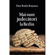 Mai sunt judecatori la Berlin