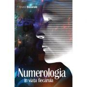 Numerologia în viaţa fiecăruia