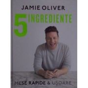 5 Ingrediente. Mese rapide si usoare  Jamie Oliver