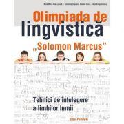 """Olimpiada de lingvistică """"Solomon Marcus"""". Tehnici de înţelegere a limbilor lumii"""