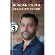 Tipul din filme nu exista Vol.3  Bogdan Stoica