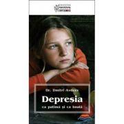 Depresia ca patima si ca boala  Avdeev, Dmitri, prof. dr.