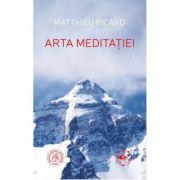 Arta meditatiei   Matthieu Ricard