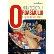 Arta secretă a orgasmului euforic multiplu