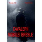 Cavalerii nobilei bresle - octogon 93