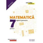 Matematică. Algebră, geometrie. Clasa a VII-a. Consolidare. Partea I