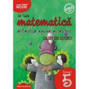 Matematică. Aritmetică, algebră, geometrie. Caiet de lucru. Clasa a V-a. Inițiere. Partea I
