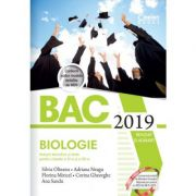 Bacalaureat 2019 - Biologie. Notiuni teoretice si teste pentru clasele a XI-a si a XII-a