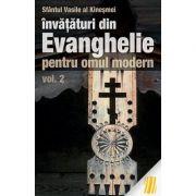 Învățături din Evanghelie pentru omul modern. Tâlcuiri la Evanghelia după Marcu - vol. 2