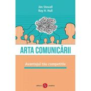 Arta comunicării - avantajul tău competitiv