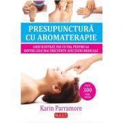 Presopunctura cu aromaterapie