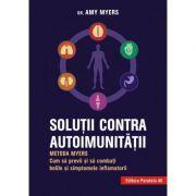 Soluţii contra autoimunităţii – Metoda Myers