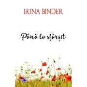 Până la sfârșit - Fluturi - vol 4 - Irina Binder