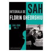 Integrala de sah 1981-2000 Vol.3 - Florin Gheorghiu