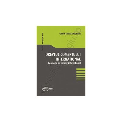 Dreptul comertului international. Contracte de comert international