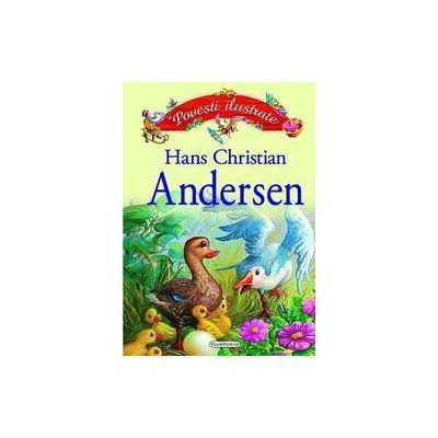 Povesti ilustrate - Hans Christian Andersen