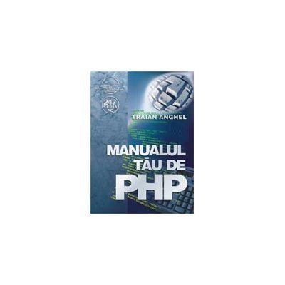 Manualul tau de PHP