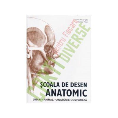 Scoala de desen anatomic: Uman - Animal - Anatomie comparata