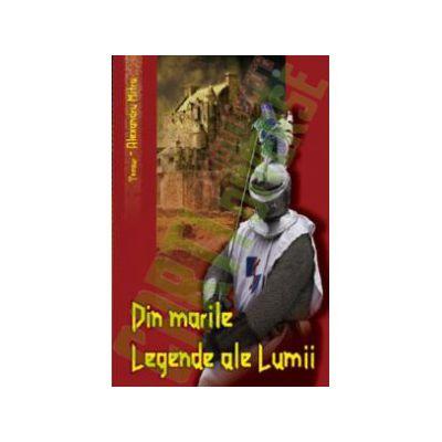 Din Marile legende ale lumii