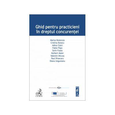 Ghid pentru practicieni în dreptul concurentei