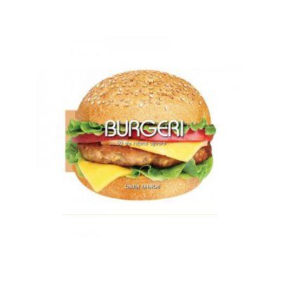 Burgeri - 50 de retete usoare