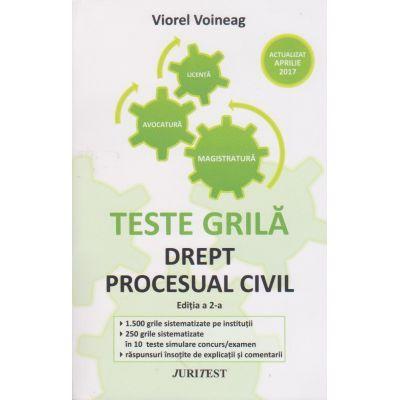 Drept procesual civil - Teste grila pentru magistratura, avocatura si licenta, actualizat aprilie 2017