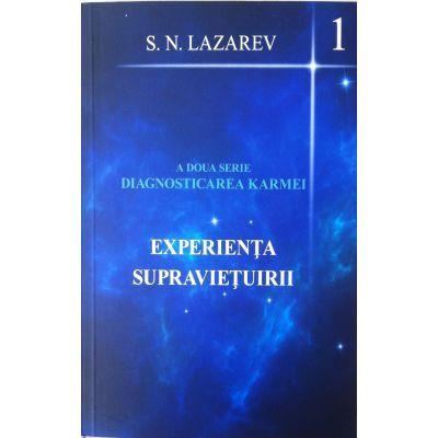Experienta supravietuirii (A doua serie Diagnosticarea Karmei)