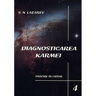 Diagnosticarea karmei - vol 4 - Privire în viitor