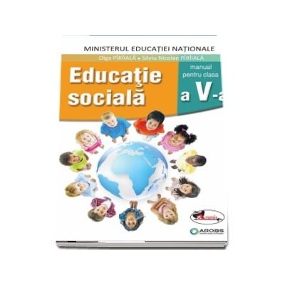 Educatie sociala, manual pentru clasa a V-a - Olga Paraiala (Contine si editia digitala)