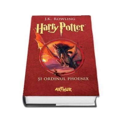 Harry Potter si Ordinul Phoenix - Volumul V J.K. Rowling