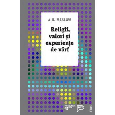 Religii, valori și experiențe de vârf