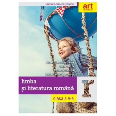LIMBA ȘI LITERATURA ROMÂNĂ. Clasa a V-a. MANUAL