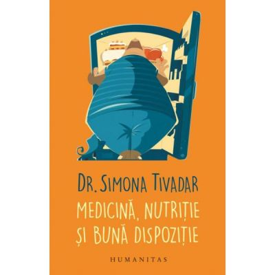 Medicina, nutritie si buna dispozitie  Simona Tivadar