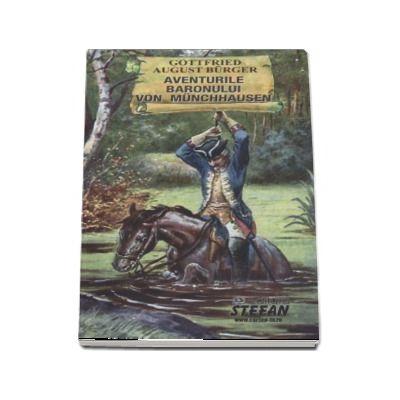 Aventurile baronului Von Munchhausen (Cartile de aur ale copilariei)