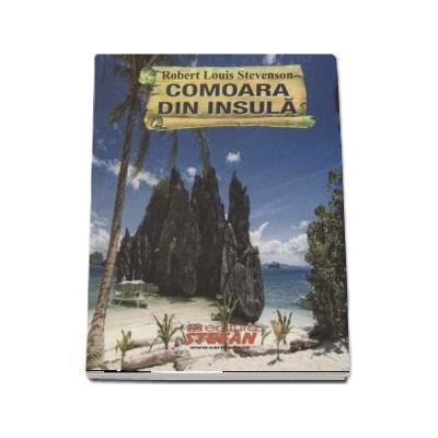 Comoara din insula - Robert Louis Stevenson (Cartile de aur ale copilariei)
