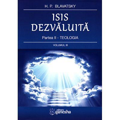 Isis dezvăluită - partea a 2 a - vol. III - Teologia