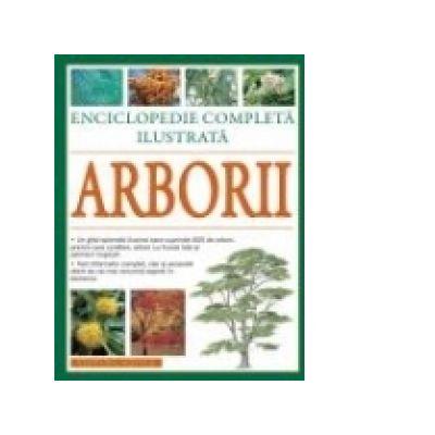 Arborii - Enciclopedie completa ilustrata