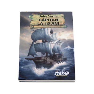 Capitan la 15 ani - Jules Verne (Colectia Cartile de aur ale copilariei)