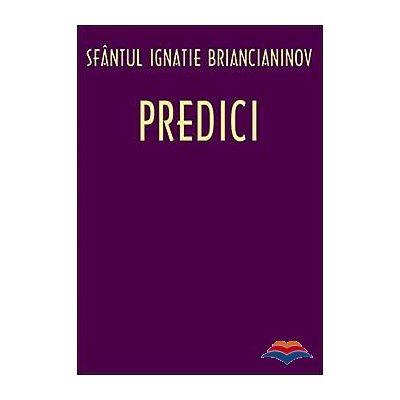 Predici - Ignatie Briancianinov