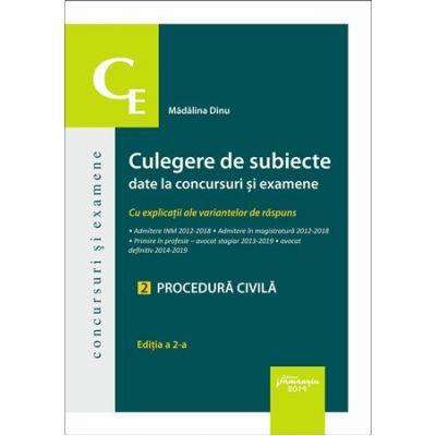 Culegere de subiecte date la concursuri si examene. 2 Procedura civila. Editia a 2-a
