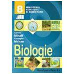 BIOLOGIE. MANUAL PENTRU CLASA A VIII-A