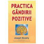 Practica gandirii pozitive