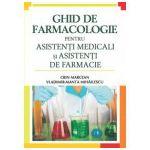 Ghid de farmacologie pentru asistentii medicali si asistentii de farmacie