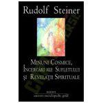 Minuni cosmice, incercari ale sufletului si revelatii spirituale