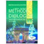 Méthode Di@logue - Limba franceza - Manual pentru clasa a VII-a