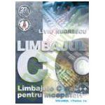 Limbajele C si C++ pentru începãtori. Vol. I (p.1 si 2) - Limbajul C