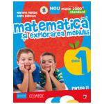 MATEMATICA SI EXPLORAREA MEDIULUI. CLASA I. PARTEA II - STANDARD