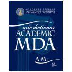 Mic dictionar academic (vol. I-II)