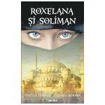 Roxelana si Soliman. Editie 2013